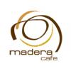 Madera Cafe